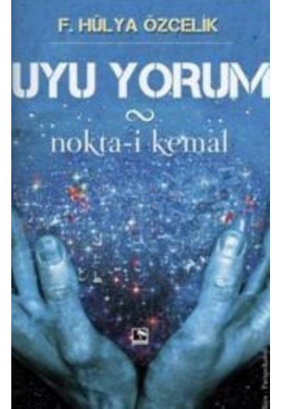 Uyu Yorum Nokta i Kemal