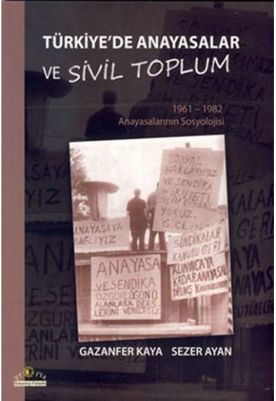 Türkiye'de Anayasalar ve Sivil Toplum