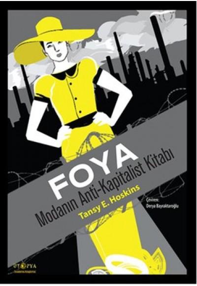 Foya  Modanın Anti-Kapitalist Kitabı