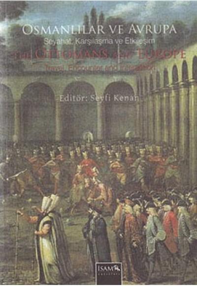 Osmanlılar ve Avrupa Seyahat, Karşılama ve Etkil