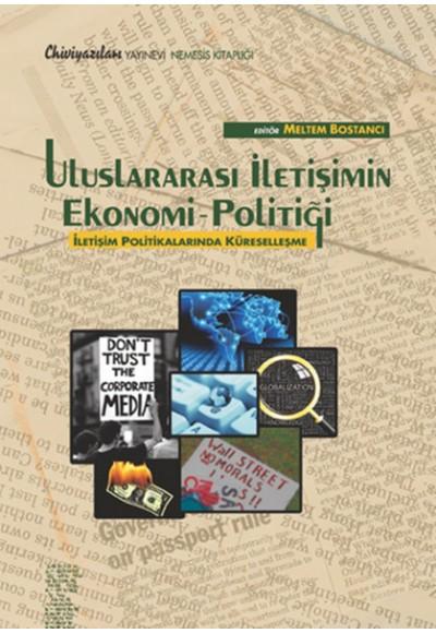 Uluslararası İletişim Ekonomi Politiği İletişim Politikalarında Küreselleşme