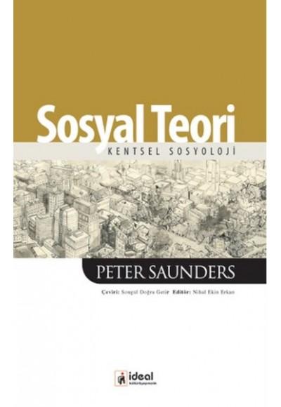 Sosyal Teori Kentsel Sosyoloji