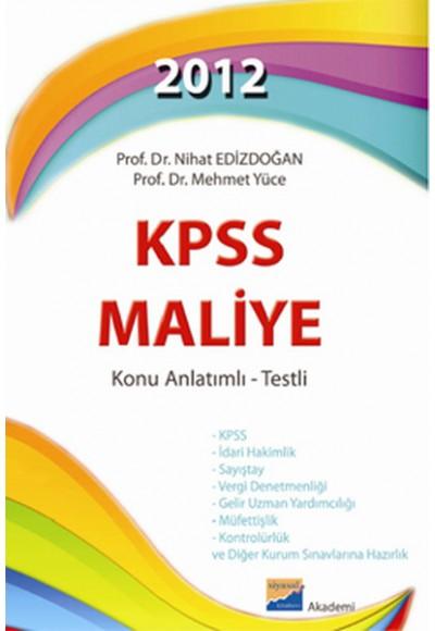 2012 KPSS Maliye Konu Anlatımlı Testli