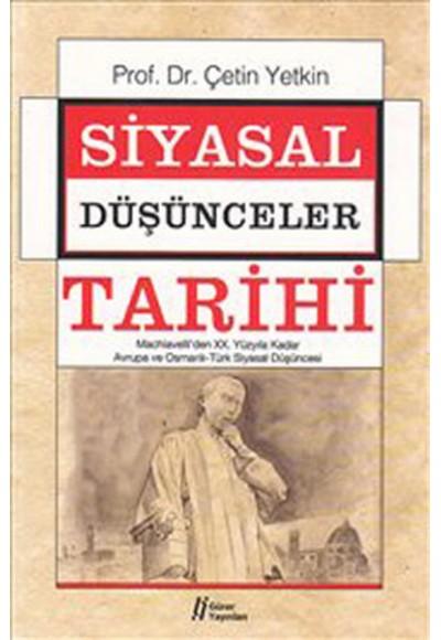 Siyasal Düşünceler Tarihi 2  Machiavelli'den XX. Yüzyıla Kadar Avrupa ve Osmanlı-Türk Siyasal Dü