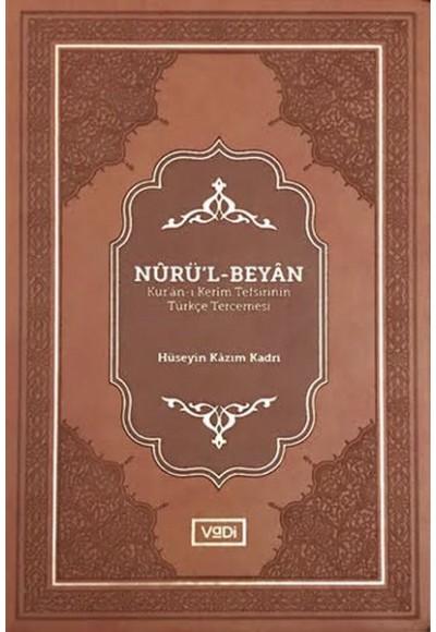Nurü'l-Beyan - Kur'an-ı Kerim Tefsirinin Türkçe Tercemesi