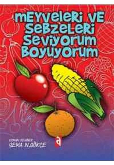 Meyveleri ve Sebzeleri Seviyorum Boyuyorum