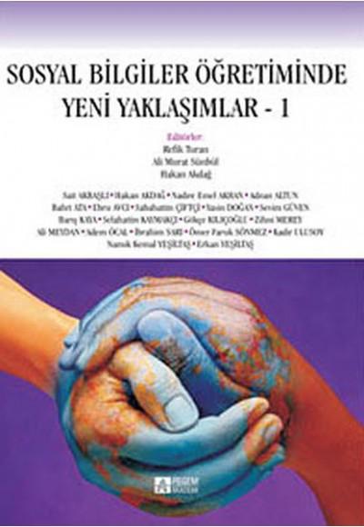 Sosyal Bilgiler Öğretiminde Yeni Yaklaşımlar -I