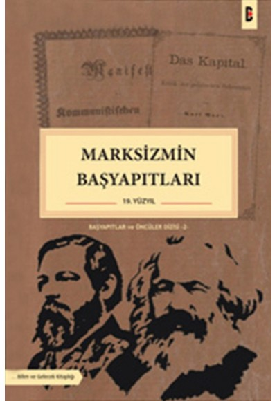 Marksizmin Başyapıtları 19. Yüzyıl