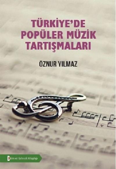 Türkiyede Popüler Müzik Tartışmaları