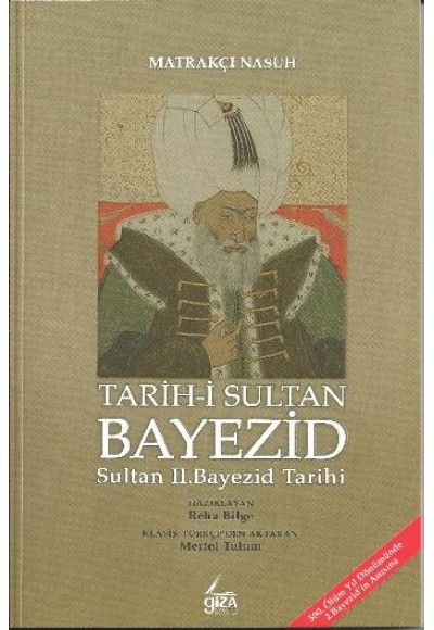 Tarih-i Sultan Bayezid  Sultan II. Bayezid Tarihi