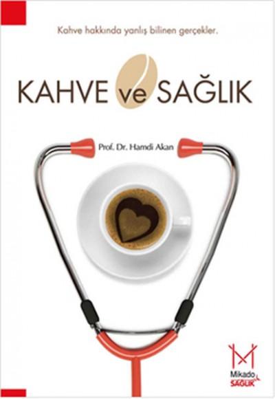 Kahve ve Sağlık