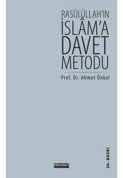 Rasulüllah'ın İslam'a Davet Metodu