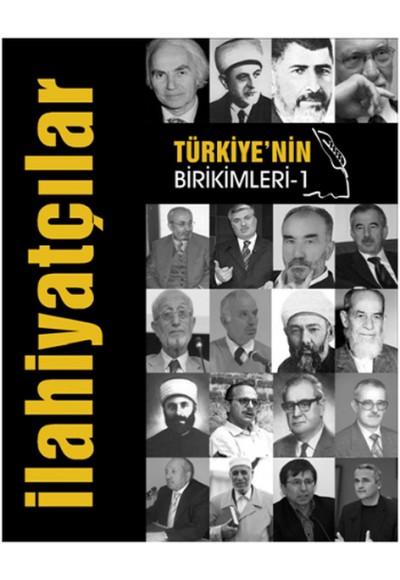 Türkiye'nin Birikimleri İlahiyatçılar
