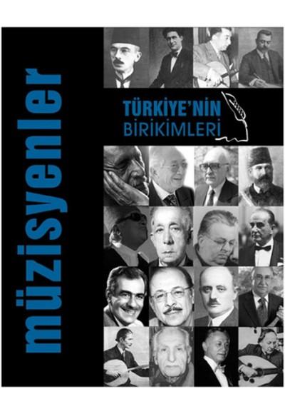 Türkiye'nin Birikimleri 3 Müzisyenler