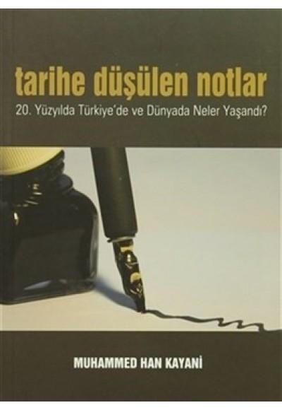 Tarihe Düşülen Notlar 20.Yüzyılda Türkiye'de ve Dünyada Neler Yaşandı