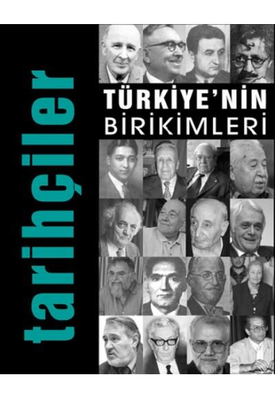 Türkiye'nin Birikimleri Tarihçiler