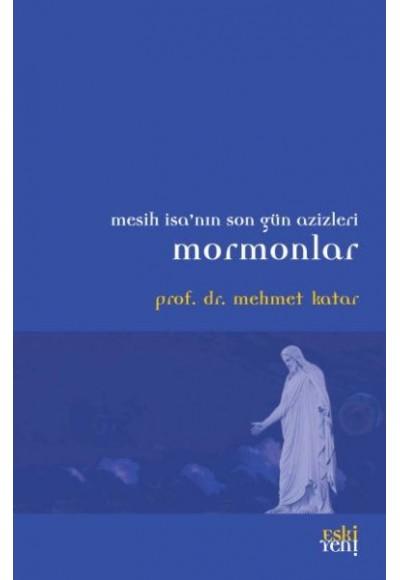 Mesih İsanın Son Güz Azizleri Mormonlar