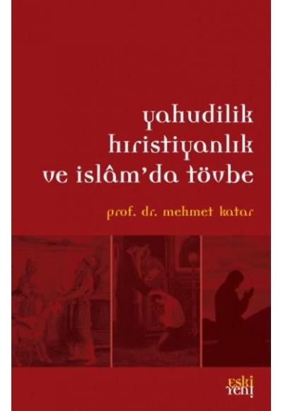 Yahudilik Hıristiyanlık ve İslamda Tövbe
