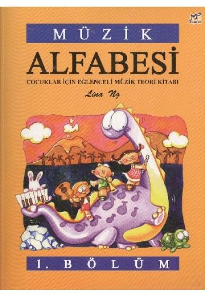 Müzik Alfabesi Çocuklar İçin Eğlenceli Müzik Teori Kitabı 1. Bölüm