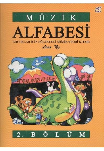 Müzik Alfabesi Çocuklar İçin Eğlenceli Müzik Teori Kitabı 2. Bölüm