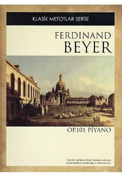 Klasik Metotlar Serisi Ferdinand Beyer OP. 101