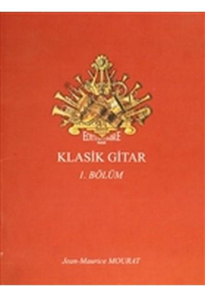 Klasik Gitar 1. Bölüm Dört Bölümlük Koleksiyon