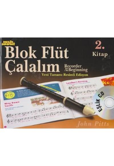 Blok Flüt Çalalım 2. Kitap