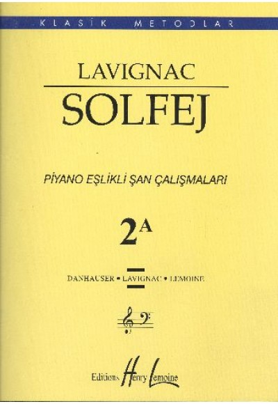 Lavignac Solfej Piyano Eşlikli Şan Çalışmaları 2A