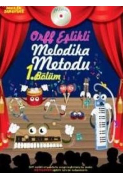 Müzik Serüveni Orff Eşlikli Melodika Metodu 1. Bölüm Cdli