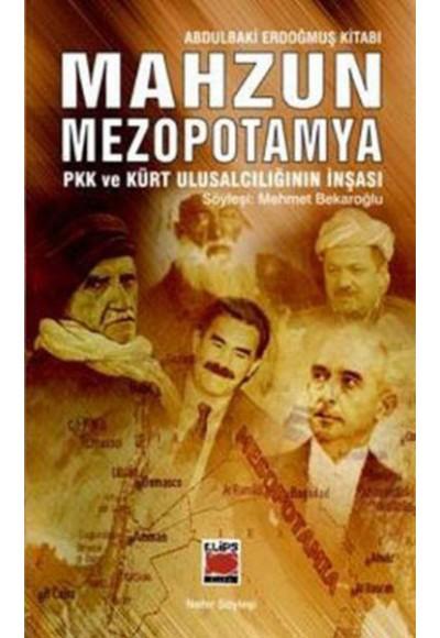 Mahzun Mezopotamya Pkk ve Kürt Ulusalcılığının İnşası