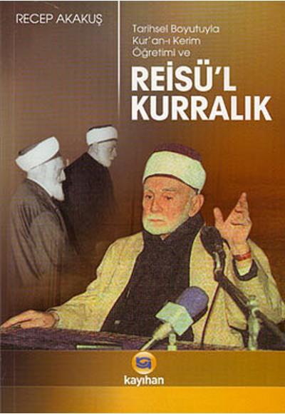 Reisü'l Kurralık Tarihsel Boyutuyla Kur'an ı Kerim Öğrenimi