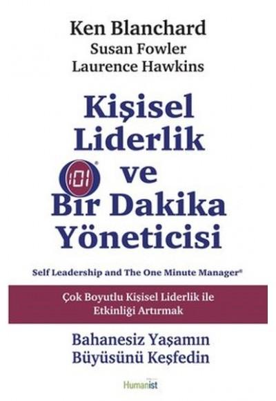 Kişisel Liderlik ve Bir Dakika Yöneticisi Çok Boyutlu Kişisel Liderlik ile Etkinliği Artırmak