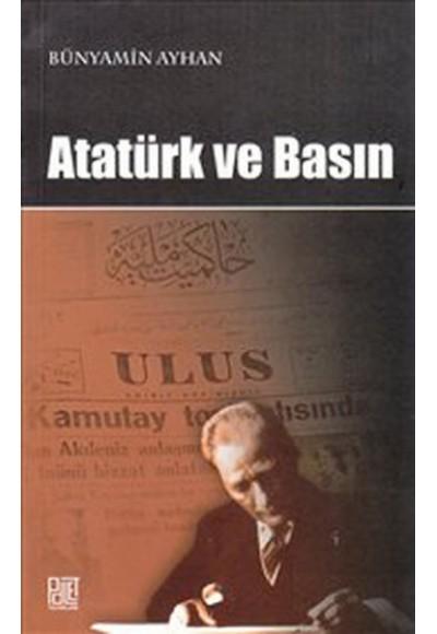 Atatürk ve Basın