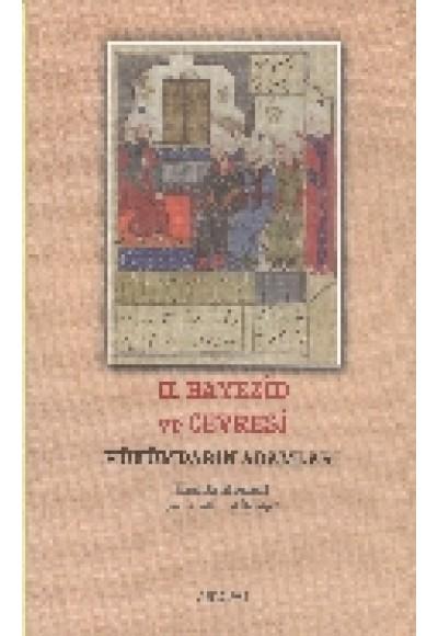 II. Bayezid ve Çevresi Hükümdarın Adamları