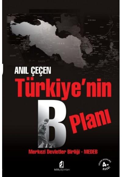 Türkiye'nin B Planı Merkezi Devletler Birliği MEDEB