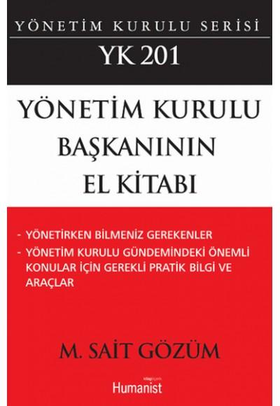 Yönetim Kurulu Başkanının El Kitabı YK 201