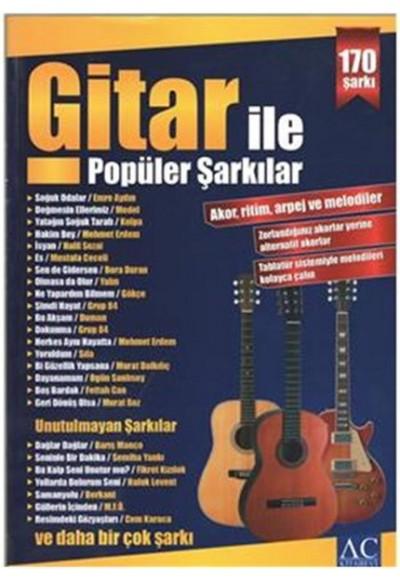 Gitar İle Popüler Şarkılar Akor, Ritim, Arpej ve Melodiler 170 Şarkı