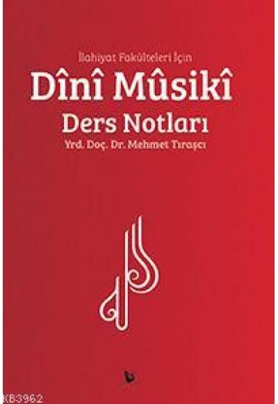 İlahiyat Fakülteleri İçin Dini Musiki Ders Notları