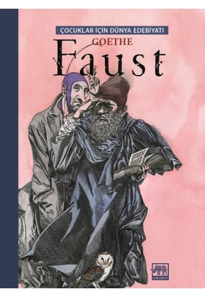 Faust / Çocuklar İçin Dünya Edebiyatı