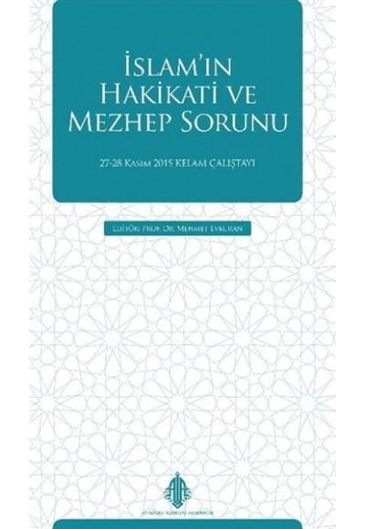 İslam'ın Hakikati ve Mezhep Sorunu