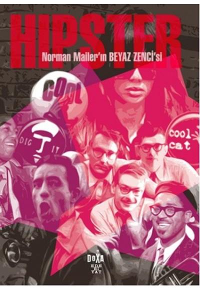Hipster - Norman Mailer'in Beyaz Zenci'si