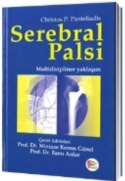 Serebral Palsi  Multidisipliner Yaklaşım