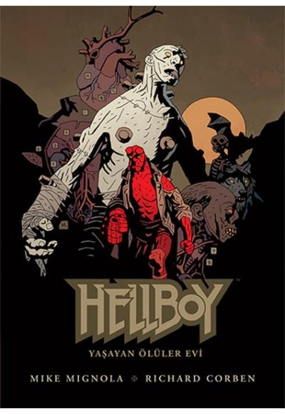 Hellboy Yaşayan Ölüler Evi
