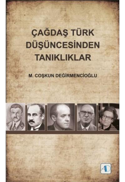 Çağdaş Türk Düşüncesinden Tanıklıklar