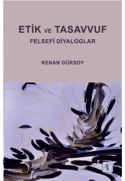 Etik ve Tasavvuf Felsefi Diyaloglar