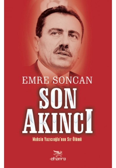 Son Akıncı Muhsin Yazıcıoğlu'nun Sır Ölümü