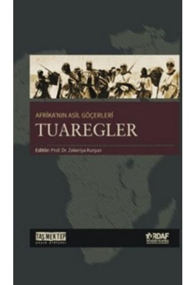 Afrikanın Asil Göçerleri - Tuaregler