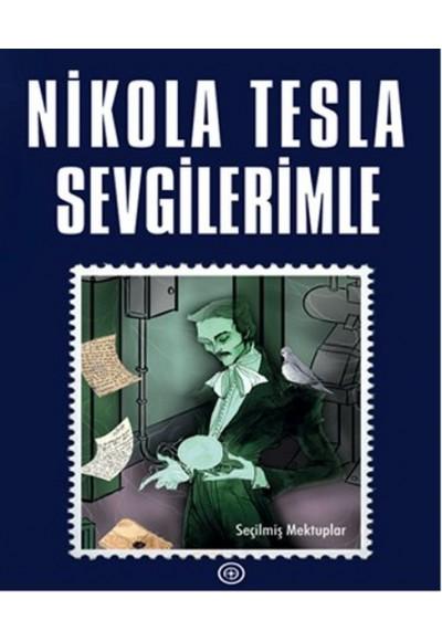 Nicola Tesla Sevgilerimle