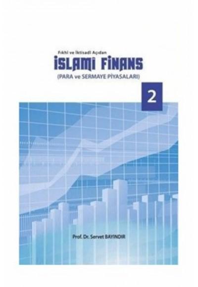 Fıkhi ve İktisadi Açıdan İslami Finans