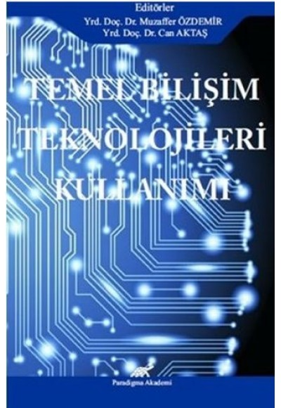Temel Bilişim Teknolojileri Kullanımı